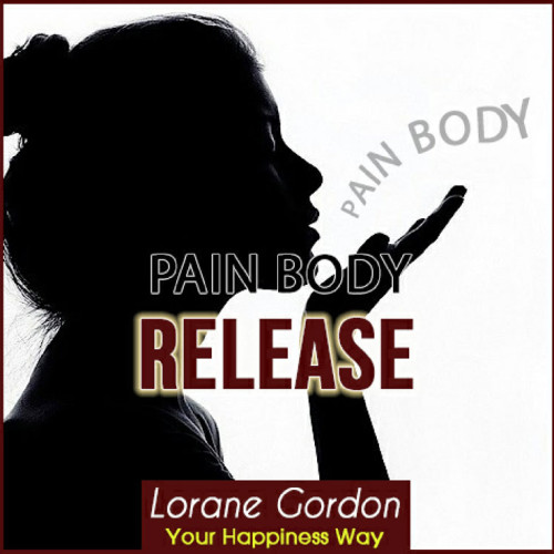 Pain Body Release MP3 Teaching & 2 Guided Meditations