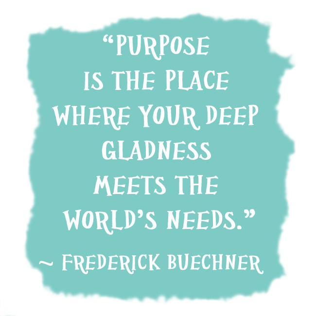 the quest to find ones purpose in life The ancient ones looked up, but they yearned for meaning on earth  i believe  we will discover that our lives have purpose and that we can make a difference.