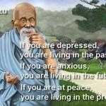 peace-in-the-present-moment-lao_tzu-quote