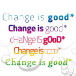 change is good2